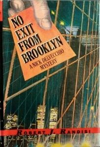 No Exit from Brooklyn: A Nick Delvecchio Mystery