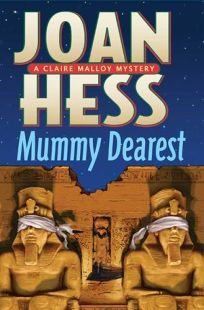 Mummy Dearest: A Claire Malloy Mystery