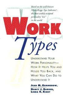 Worktypes: Understand Your Work Personality-...