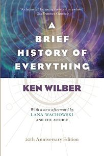 A Brief History of Everything: 20th Anniversary Edition