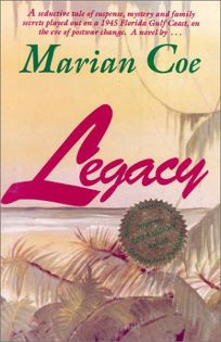 Legacy: A Seductive Tale of Suspense