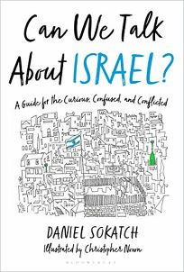 Can We Talk About Israel?: A Guide for the Curious