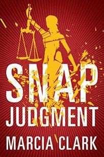 Snap Judgment: A Sam Brinkman Legal Thriller