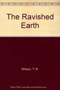 The Ravished Earth