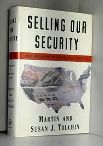 Selling Our Security: The Erosion of Americas Assets