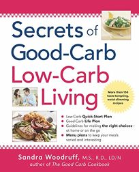 SECRETS OF GOOD-CARB/LOW-CARB LIVING