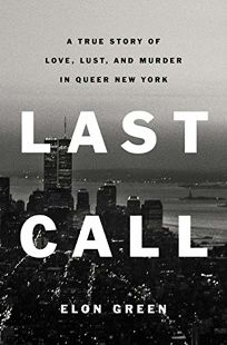 Last Call: A True Story of Love