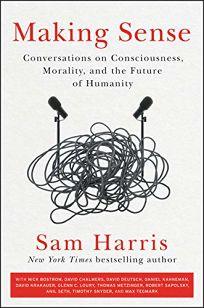 Making Sense: Conversations on Consciousness