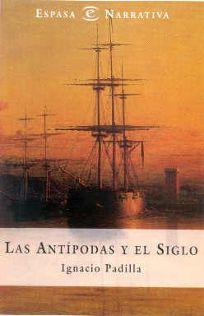 Las Antipodas y el Siglo