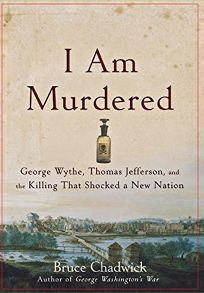 I Am Murdered: George Wythe