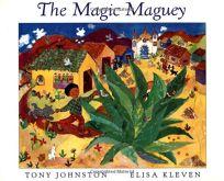 The Magic Maguey