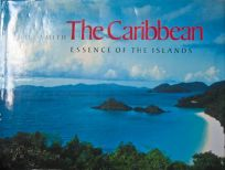 The Caribbean: Essence of the Islands