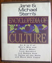 Jane and Michael Sterns Encyclopedia of Pop Culture: An A to Z Guide of Whos Who and Whats What