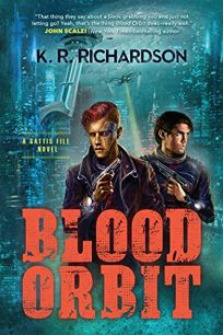 Blood Orbit: A Gattis File Novel