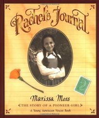 Rachels Journal: The Story of a Pioneer Girl