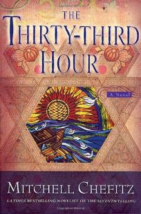THE THIRTY-THIRD HOUR: The Torah of Moshe Katan