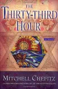 THE THIRTY-THIRD HOUR: The Torah of Moshe Katan