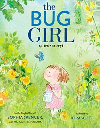 The Bug Girl A True Story