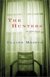 THE HUNTERS: Two Short Novels