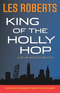 King of the Holy Hop: A Milan Jacovich Mystery