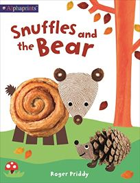 Snuffles and the Bear an Alphaprints Picture Book