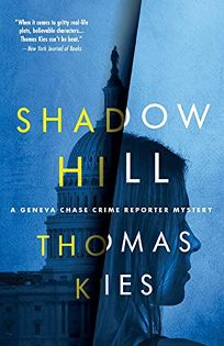 Shadow Hill: A Geneva Chase Crime Reporter Mystery