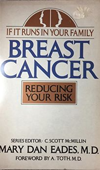If It Runs in the Family: Breast Cancer