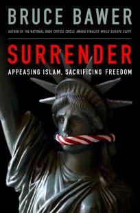 Surrender: Appeasing Islam