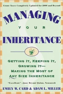 Managing Your Inheritance: Getting It