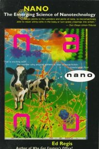 Nano: The Emerging Science of Nanotechnology