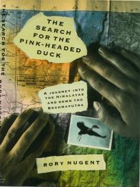 The Search for the Pink-Headed Duck