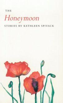 The Honeymoon: Stories