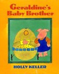 Geraldines Baby Brother