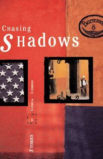 Chasing Shadows: Stories