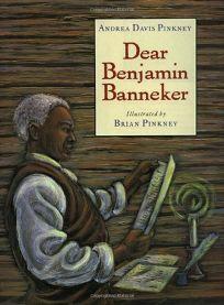 Dear Benjamin Banneker