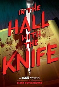 In the Hall with the Knife A Clue Mystery #1