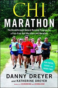 Chi Marathon: The Breakthrough Natural Running Program for a Pain-Free Half-Marathon and Marathon