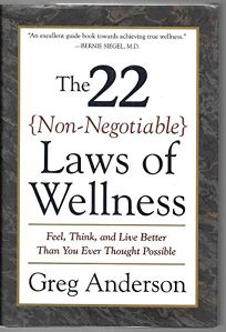 The 22 Non-Negotiable Laws of Wellness: Feel