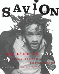 Savion!: My Life in Tap