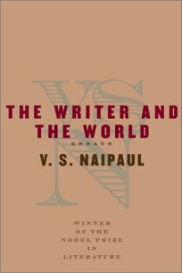 THE WRITER AND THE WORLD: Essays
