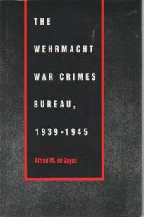 The Wehrmacht War Crimes Bureau