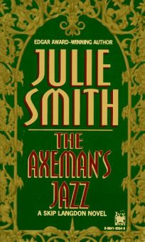 The Axemans Jazz: A Skip Langdon Novel