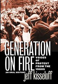 Generation on Fire: Voices of Protest from the 1960s