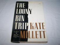 The Loony-Bin Trip