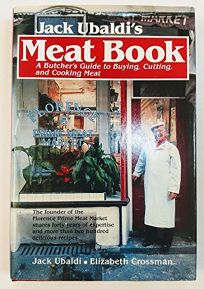 Jack Ubaldis Meat Book: A Butchers Guide to Buying