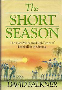 The Short Season