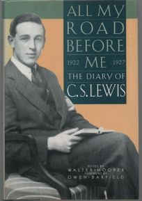 All My Road Before Me: The Diary of C.S. Lewis