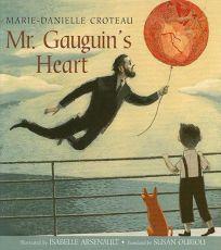 Mr. Gauguins Heart