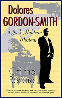 Off the Record: A Jack Haldean Mystery