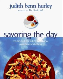 Savoring the Day: Recipes and Remedies to Enhance Your Natural Rhyth